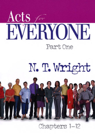 Acts for Everyone: Parts 1&2 (New Testament for Everyone)  -     By: N. T. Wright