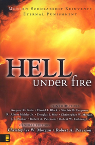 Hell Under Fire: Modern Scholarship Reinvents Eternal Punishment - eBook  -     Edited By: Christopher W. Morgan, Robert A. Peterson     By: Edited by Christopher W. Morgan & Robert A. Peterson