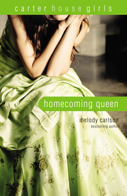 Homecoming Queen - eBook  -     By: Melody Carlson
