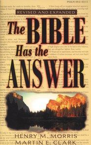 The Bible Has the Answer - eBook  -     By: Henry M. Morris, Martin E. Clark