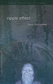 Ripple Effect - eBook  -     By: Paul McCusker