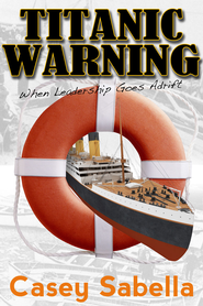Titanic Warning: Could this disaster have been prevented? - eBook  -     By: Jim Fletcher