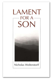 Lament For A Son   -     By: Nicholas Wolterstorff