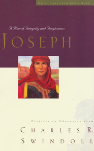 Great Lives: Joseph: A Man of Integrity and Forgiveness - Slightly Imperfect  -              By: Charles R. Swindoll