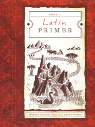 Latin Primer 1, Student Text, 3rd Edition   -     By: Martha Wilson