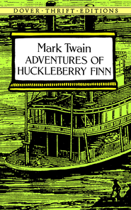Adventures of Huckleberry Finn  -     By: Mark Twain