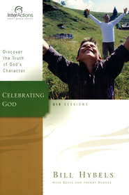 Interactions: Celebrating God  -     By: Bill Hybels, Kevin Harney, Sherry Harney