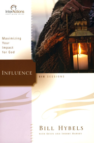 Interactions: Influence  -     By: Bill Hybels, Kevin Harney, Sherry Harney