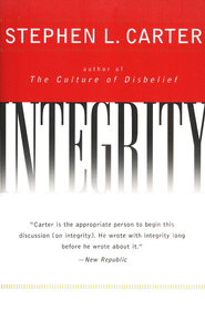 Integrity   -     By: Stephen L. Carter