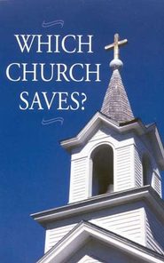 Which Church Saves?: Pack of 25 Tracts  -