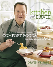 In the Kitchen with David: QVC's Resident Foodie Presents Comfort Foods That Take You Home - eBook  -     By: David Venable, Paula Deen