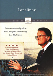 The Billy Graham Classic Collection: Loneliness, DVD   -     By: Billy Graham