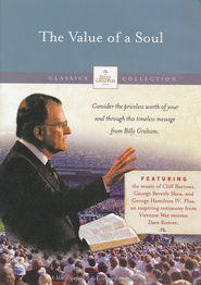 The Billy Graham Classic Collection: The Value of A Soul, DVD    -              By: Billy Graham