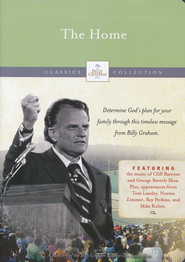 The Billy Graham Classic Collection: The Home, DVD   -     By: Billy Graham