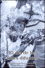 El Dí de los Fieles Difuntos, Pamfleto  (The Day of the Dead Pamphlet)  -