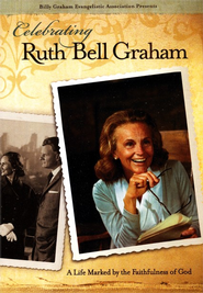 Celebrating Ruth Bell Graham   -