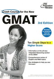 Crash Course for the New GMAT, 3rd Edition: Revised and Updated for the New GMAT - eBook  -     By: Princeton Review