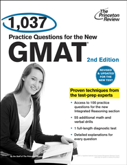 1,037 Practice Questions for the New GMAT, 2nd Edition: Revised and Updated for the New GMAT - eBook  -     By: Princeton Review