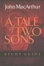 A Tale of Two Sons: The Inside Story of a Father, His Sons, and a Shocking Murder - workbook - Slightly Imperfect  -     By: John MacArthur