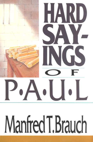 Hard Sayings of Paul   -     By: Manfred T. Brauch
