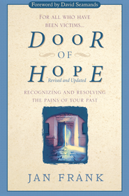 Door of Hope: Recognizing and Resolving the Pains of Your Past - eBook  -     By: Jan Frank