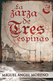 La zarza de tres espinas - eBook  -     By: Miguel Angel Moreno