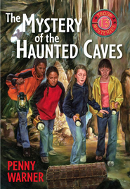 Mystery of the Haunted Cave: A Troop 13 Mystery - eBook  -     By: Penny Warner