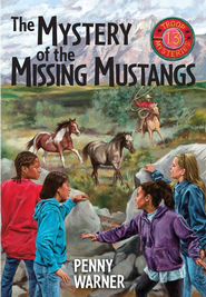 Mystery of the Missing Mustangs: A Troop 13 Mystery - eBook  -     By: Penny Warner