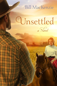 Unsettled: A Novel - eBook  -     By: Bill MacKenzie