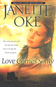 Love Comes Softly   -     By: Janette Oke