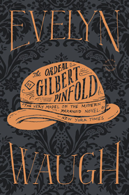 Ordeal of Gilbert Pinfold - eBook  -     By: Evelyn Waugh