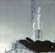 The Baptized Body Audio CD   -     By: Peter Leithart, Aaron Wells