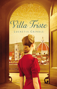 Villa Triste - eBook  -     By: Lucretia Grindle