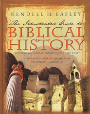 Holman Illustrated Guide to Biblical History  -     By: Kendell H. Easley