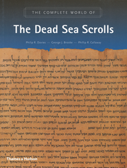 The Complete World of the Dead Sea Scrolls  -     By: Philip R. Davies, George J. Brooke, Phillip R. Callaway