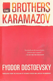 The Brothers Karamazov   -     Edited By: Richard Pevear, Larissa Volokhonsky     By: Fyodor Dostoevsky