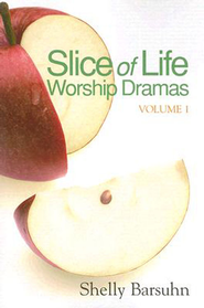 Slice of Life Worship Dramas Volume 1 - eBook  -     By: Shelly Barsuhn
