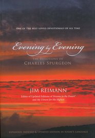Evening by Evening: The Devotions of Charles Spurgeon  -              By: Jim Reimann