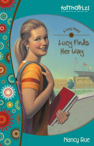 Lucy Finds Her Way - eBook  -     By: Nancy N. Rue