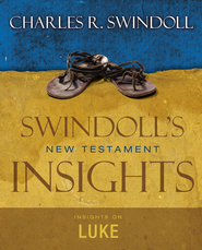 Insights on Luke  -              By: Charles R. Swindoll