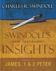 Swindoll's New Testament Insights on James &  1 & 2 Peter  -     By: Charles R. Swindoll