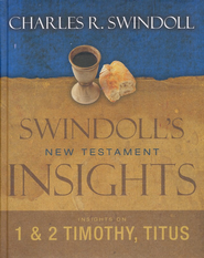 Insights on 1 & 2 Timothy and Titus   -     By: Charles R. Swindoll