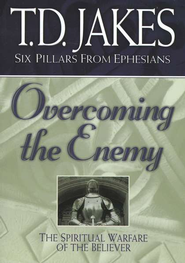 Overcoming the Enemy: The Spiritual Warfare of the Believer, Softcover  -     By: T.D. Jakes