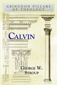 Calvin - eBook  -     By: George W. Stroup