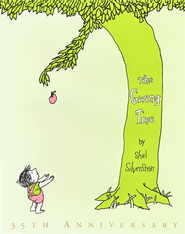 The Giving Tree Anniversary Edition              -     By: Shel Silverstein