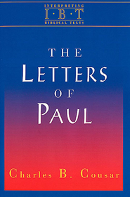 Interpreting Biblical Texts Series - The Letters of Paul - eBook  -     By: Charles Cousar