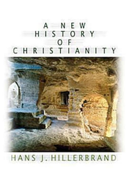 A New History of Christianity - eBook  -     By: Hans J. Hillerbrand
