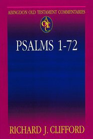 Abingdon Old Testament Commentary - Psalms 1-72 - eBook  -     By: Richard J. Clifford
