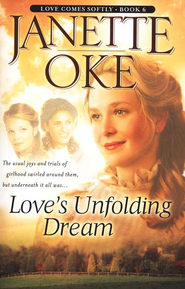 Love's Unfolding Dream, Love Comes Softly Series #6, a Novel  -     By: Janette Oke