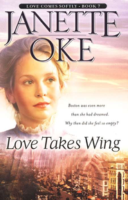 Love Takes Wing, Love Comes Softly Series #7, a Novel  -     By: Janette Oke